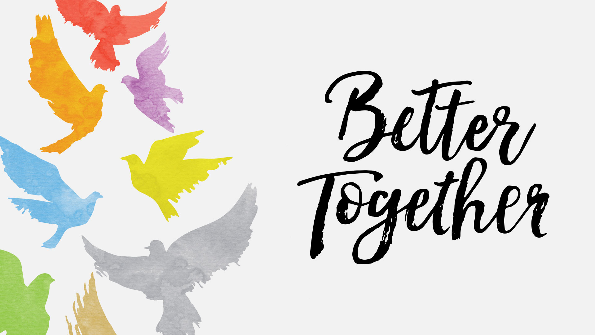 Message Series: Better Together